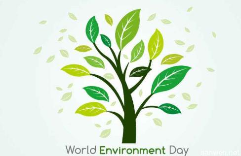 世界环境日简介 世界环境日是几月几日